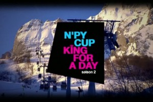 TEASER N'PY CUP - King For A Day - Saison 2